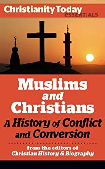 Image result for Muslims and Christians: A History of Conflict and Conversion photos