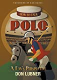 #2: How to Talk Polo: A Fan's Perspective