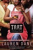 Tart, Lauren Dane, 0425253252