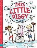 This Little Piggy: An Owner's Manual (PIX)