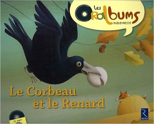 Livre Le corbeau et le renard (1CD audio) pdf, epub ebook
