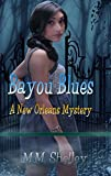 Bayou Blues (A New Orleans Mystery)