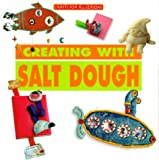 Crafts for All Seasons - Creating with Salt Dough