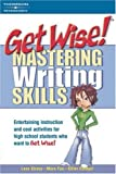 Get Wise! Mastering Writing Skills 1E, Peterson's Magazine Staff and Arco, 0768910781