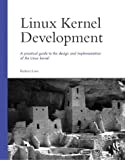 Linux Kernel Development, Robert Love, 0672325128