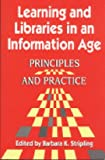 Learning and Libraries in an Information Age, Barbara K. Stripling, 1563086662