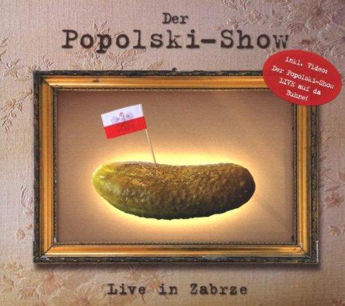Der Familie Popolski: Der Popolski-Show - Live in Zabrze (Audio CD)