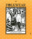 Folkwear 142 Old Mexico Dress Costume Sewing Pattern