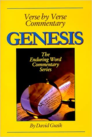 Verse by Verse Commentary on the Book of Genesis (The