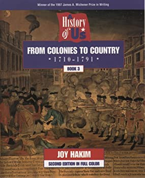 A History of Us: Book 3: From Colonies to Country (1710-1791) 0195077504 Book Cover