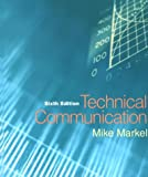 Technical Communication, Markel, Michael H., 0312248903