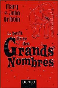 Le petit livre des Grands Nombres par John R. Gribbin