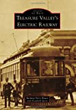 Treasure Valleys Electric Railway (Images of Rail)