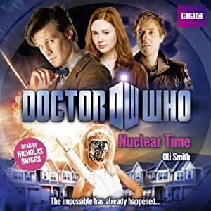 Doctor Who: Nuclear Time Hörbuch