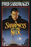 A Sharpness on the Neck, Fred Saberhagen, 0312857993