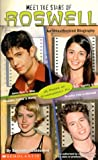 Meet the Stars of Roswell, Monica Rizzo, 0439207584