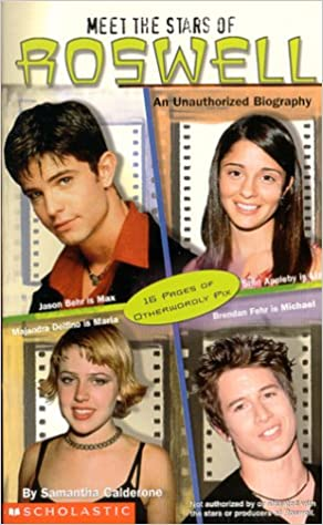 meet the stars of roswell an unauthorized biography