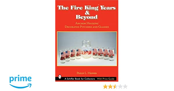 The Fire King Tm Years Beyond Anchor Hocking Tm Decorated