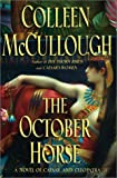 The October Horse: A Novel About Caesar and Cleopatra