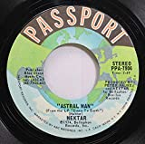 Nektar 45 RPM Astral Man / Nelly The Elephant