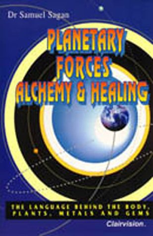 Planetary Forces Alchemy & Healing