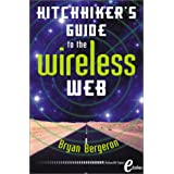 Hitchhiker's Guide to the Wireless Web