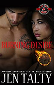 Burning Desire (Special Forces: Operation Alpha) (Air Force Fire Protection Specialists Book 1)