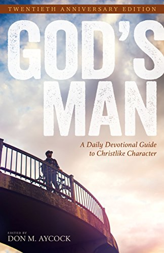- God's Man: A Daily Devotional Guide to Christlike Character