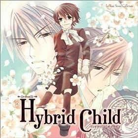 ドラマCD Hybrid Child