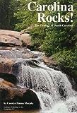 Carolina Rocks!: The Geology of South Carolina