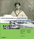 img - for Photo Retouching with Photoshop: A Designer's Notebook by Marie Laure CLEC'H (2004-12-20) book / textbook / text book