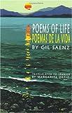 img - for Poems of Life/Poemas De LA Vida: Poems Written in English and Spanish in a Bilingual Format/Poemas Escritos En Ingles Y En Espanol En UN Formato Bilingue book / textbook / text book