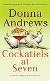 Cockatiels at Seven (Meg Langslow Mysteries Book 9)