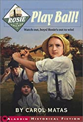 Rosie in Chicago: Play Ball! (Aladdin Historical Fiction)
