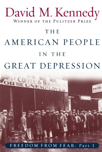 The American People in the Great Depression: Freedom from Fear, Part One (The Oxford History of the United States)