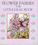 The Little Lilac Book, Cicely Mary Barker, 0723241902