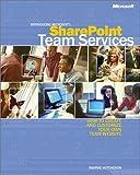 Introducing Microsoft SharePoint Team Services, Hutcheson, Marnie L., 073561508X