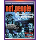 Net.People: The Personalities and Passions Behind the Web Sites