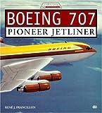 Boeing 707, Rene J. Francillon, 0760306753