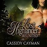 Reunited: Lost Highlander, Book 2 | Cassidy Cayman