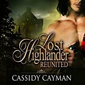 Reunited: Lost Highlander, Book 2 | Cassidy Cayman