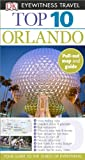 Top 10 Orlando, Dorling Kindersley Publishing Staff, 1465402772