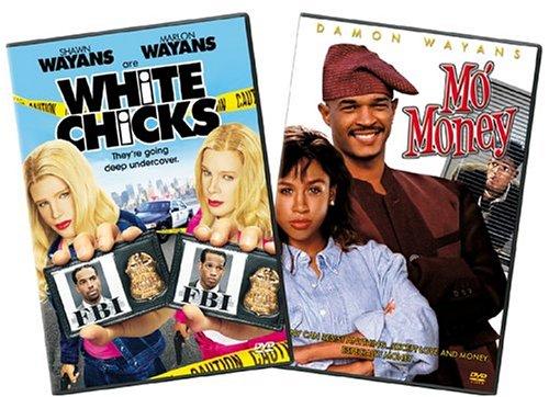 WHITE CHICKS/MO MONEY 2PK