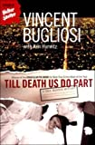Till Death Us Do Part by Vincent Bugliosi front cover