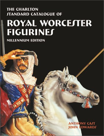 Royal Worcester Figurines (2nd Edition) : The Charlton Standard Catalogue (Figurines Worcester Royal)