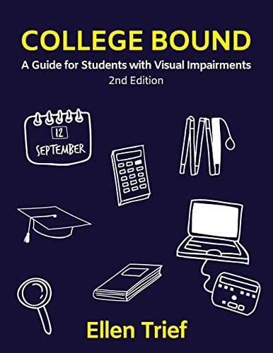 Students Visual Guide - College Bound: A Guide for Students with Visual Impairments