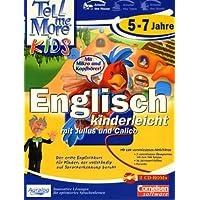 Tell me more Kids - Englisch 5-7 Jahre. Englisch kinderleicht mit Julius und Calico.