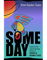 Someday: A Native American Drama