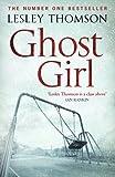 Ghost Girl, Lesley Thomson, 1781857679