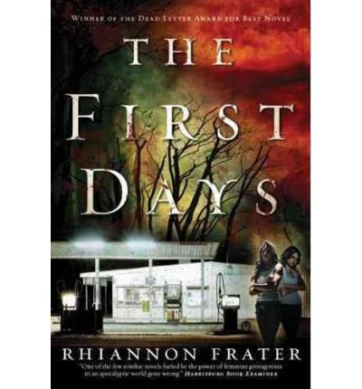 The First Days: As the World Dies (As the World Dies) (Paperback) - Common